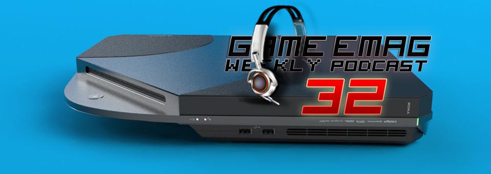 GameemaG-Podcast32