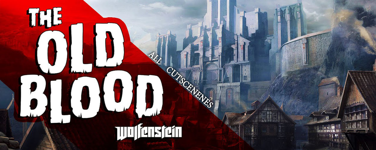 Wolfenstein: The Old Blood Full Movie