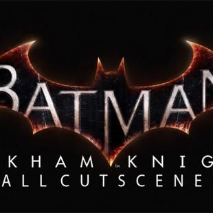 Batman Arkham Knight Full Movie All Cutscenes