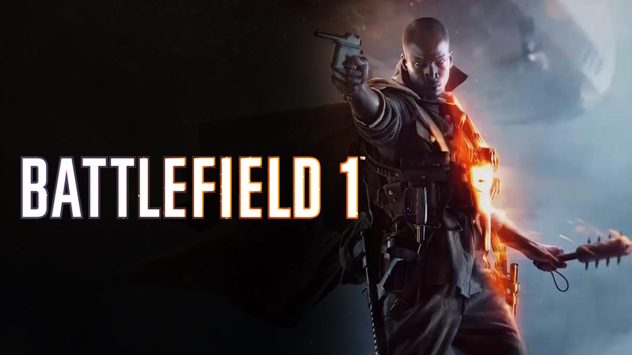 تریلر Battlefield 1 در Gamescom 2016