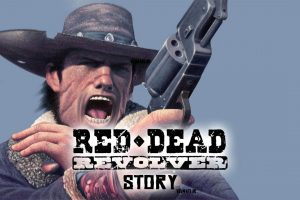 Red Dead Revolver Story