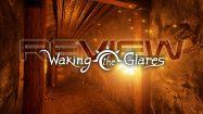 نقد و بررسی Waking the Glares
