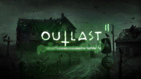 نیم ساعت - Outlast 2