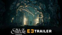 تماشا کنید: تریلر جدید Call of Cthulhu منتشر شد – E3 2017