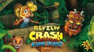 نقد و بررسی Crash Bandicoot N.Sane Trilogy