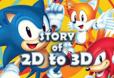 ماجرای سفر Sonic از دنیای دوبعدی به سهبعدی