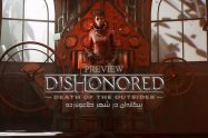 پیش نمایش Dishonored: Death Of The Outsider