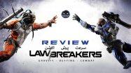 نقد و بررسی Lawbreakers