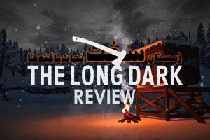نقد و بررسی The Long Dark