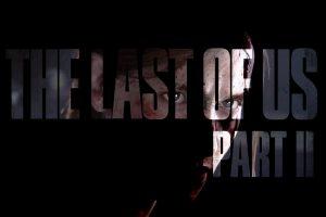حضور The Last of Us Part 2 در نمایشگاه PSX 2017 مورد تایید قرار گرفت