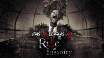 نقد و بررسی Rise of Insanity
