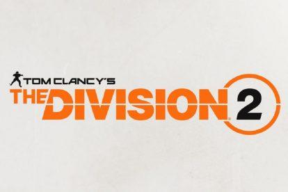 عرضه بازی The Division 2 تا انتهای سال مالی 2019