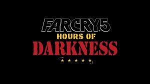 بسته قابل دانلود بازی Far Cry 5 با نام Hours of Darkness معرفی شد