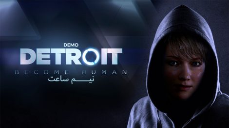 گیم پلی بازی Detroit Become Human Demo