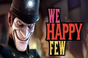 پایان ممنوعیت بازی We Happy Few در استرالیا