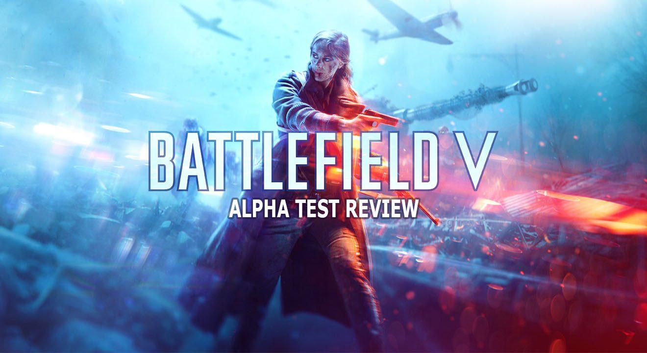 آلفا بازی Battlefield 5