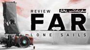 بررسی بازی Far Lone Sails