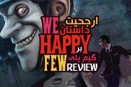 بررسی بازی We Happy Few