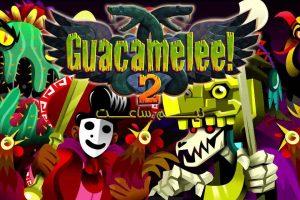 Guacamelee 2 Gameplay
