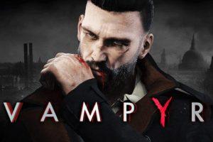معرفی بازی Vampyr برای Nintendo Switch