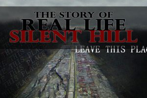 the story of real life silent hill