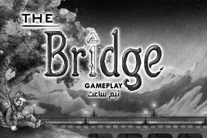 The Bridge Gameplay