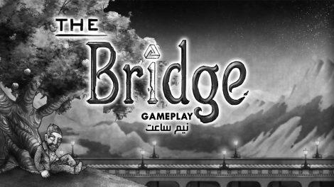 The Bridge Gameplay