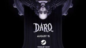 تماشا کنید: تریلر بازی DARQ