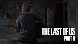 تاریخ عرضه Last of Us 2 در آخرین تریلر آن مشخص شد